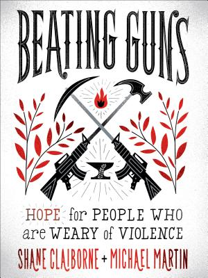 Image for Beating Guns: Hope for People Who Are Weary of Violence
