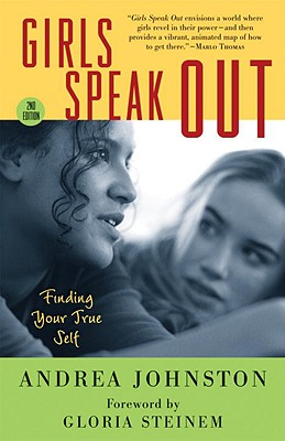 Image for GIRLS SPEAK OUT : FINDING YOUR TRUE SELF