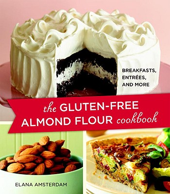 Image for The Gluten-Free Almond Flour Cookbook