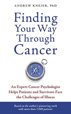 Image for FINDING YOUR WAY THROUGH CANCER