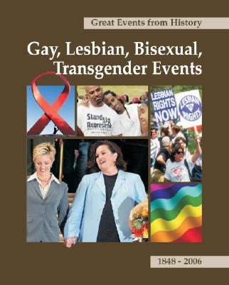 Great Events From History: Gay, Lesbian, Bisexual, Trangender Events