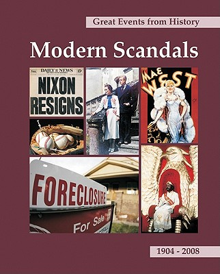 Modern Scandals: 1904 - 2008 (Great Events from History)