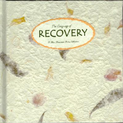 Image for The Language of Recovery: A Blue Mountain Arts Collection ('Language of ... ' Series)