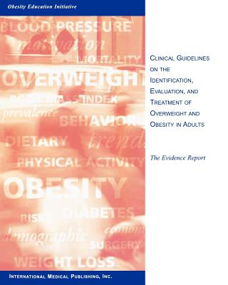 Image for Clinical Guidelines on the Identification, Evaluation, and Treatment of Overweight and Obesity in Adults