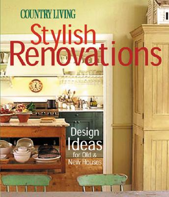 Image for COUNTRY LIVING STYLISH RENOVATIONS