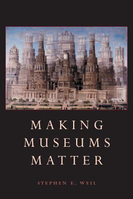 Image for Making Museums Matter