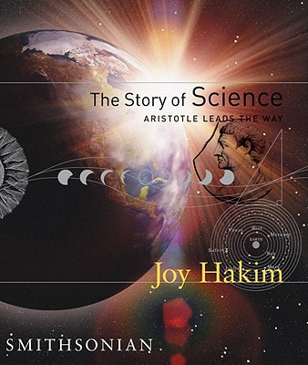 Image for The Story of Science: Aristotle Leads the Way