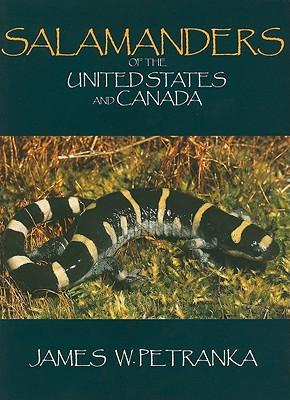 Salamanders of the United States and Canada, Petranka, J. W.