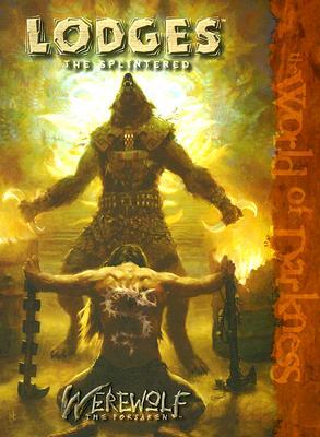 Image for Lodges: The Splintered (Werewolf: The Forsaken)