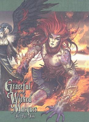 "Graceful Wicked Masques: The Fair Folk, ""Alexander, Bowen, Sheppard & Chambers"""
