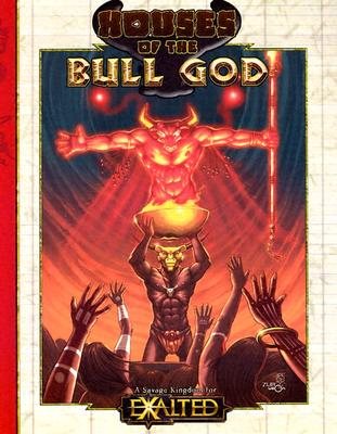 Image for Houses of the Bull God (A Savage Kingdom for Exalted)