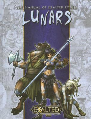 "Exalted - Lunars (The Manual of Exalted Power), ""Alexander,  Cogman,  Hubbard & Schaefer"""