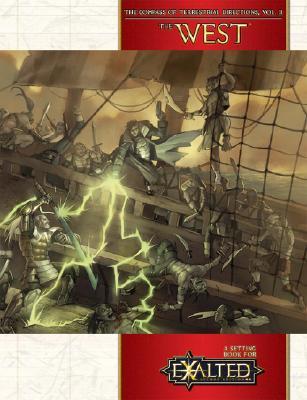 "Exalted - The West (Compass of Terrestrial Directions) (vol. 2), ""Alexander, Brennan, Cogman,  Hubbard & Schaefer"""
