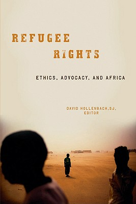 Image for Refugee Rights: Ethics, Advocacy, and Africa