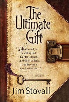 Ultimate Gift, JIM STOVALL