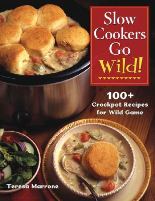 Image for SLOW COOKERS GO WILD