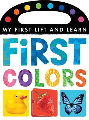 Image for First Colors (My First Lift and Learn)