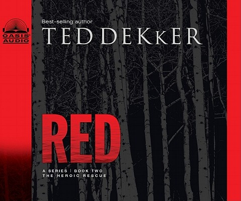 """Red (The Circle Trilogy, Book 2) (The Books of History Chronicles)- unabridged audio"", ""Dekker, Ted"""