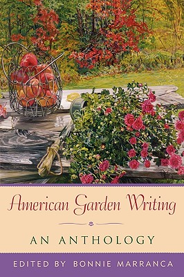 Image for American Garden Writing, Expanded Edition: An Anthology