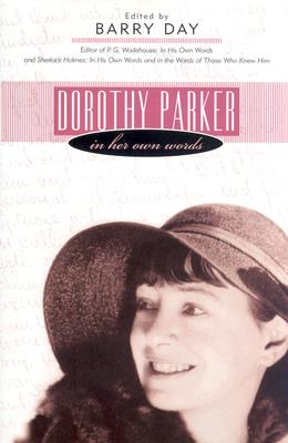 Image for Dorothy Parker: In Her Own Words