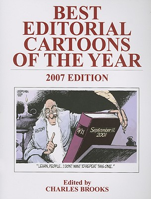 Best Editorial Cartoons of the Year 2007, Brooks, Charles