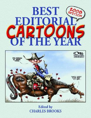 Image for Best Editorial Cartoons of the Year: 2008 Edition