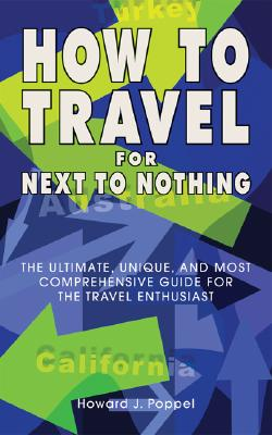 Image for How to Travel for Next to Nothing