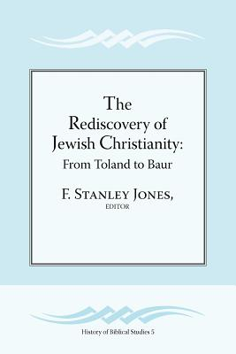 Image for The Rediscovery of Jewish Christianity: From Toland to Baur