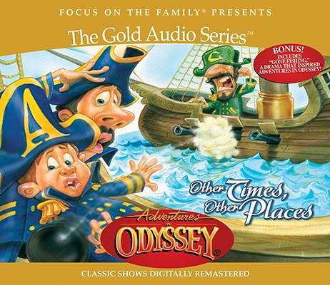 Image for Vol 10 Other Times, Other Places The Adventures in Odyssey