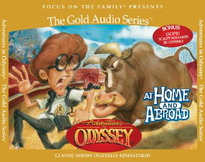 Image for Vol 12 At Home and Abroad (Adventures in Odyssey)