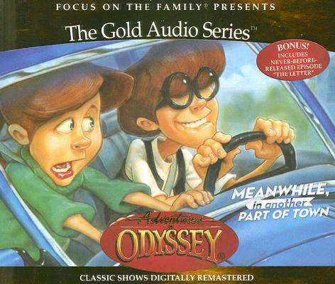 Image for Vol 14 Meanwhile, in Another Part of Town (Adventures in Odyssey)