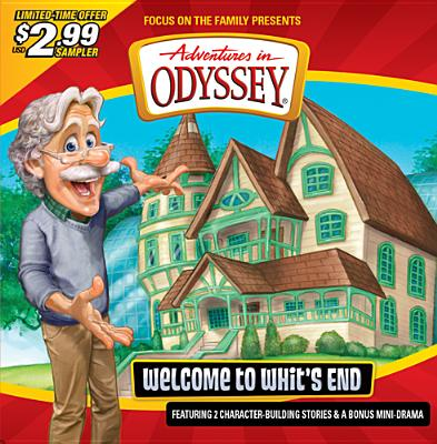 Image for Sampler: Welcome to Whit's End (Adventures in Odyssey)