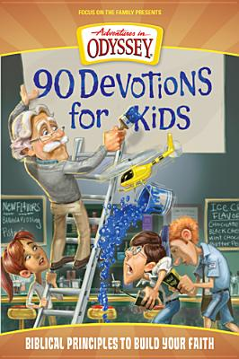 Image for 90 Devotions for Kids (Adventures in Odyssey)