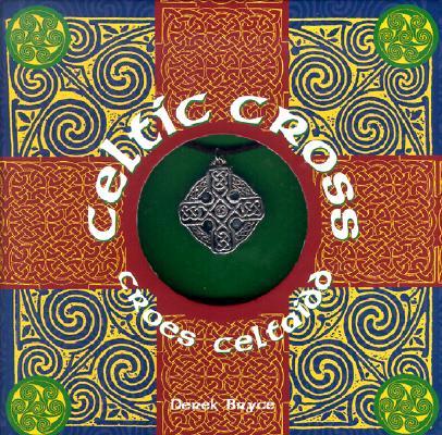 Celtic Cross : Croes Celtaidd, Bryce,Derek