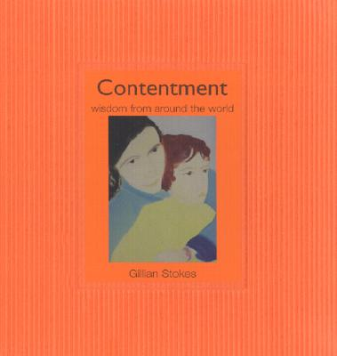 Image for Contentment: Wisdom from Around the World