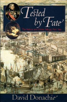 Image for TESTED BY FATE THE NELSON AND EMMA TRILOGY, PART TWO