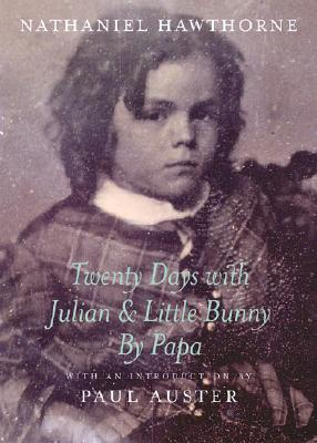 Image for Twenty Days with Julian and Little Bunny by Papa (New York Review Books)