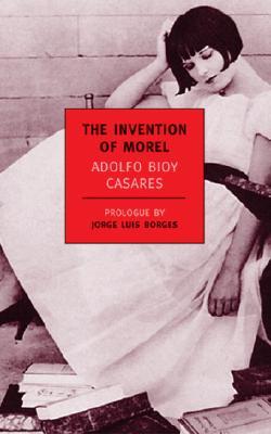 The Invention of Morel (New York Review Books Classics), Adolfo Bioy Casares