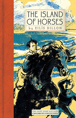 The Island of Horses (New York Review Children's Collection), Dillon, Eilis