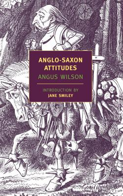 Anglo-Saxon Attitudes (New York Review Books Classics), Wilson, Angus