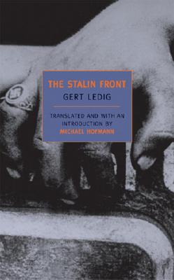 The Stalin Front: A Novel of World War II (New York Review Books Classics), Ledig, Gert