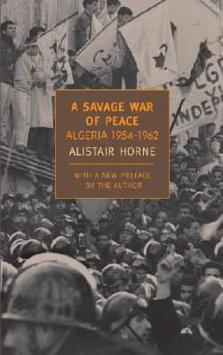 Image for Savage War of Peace: Algeria 1954-1962