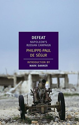 Image for Defeat: Napoleon's Russian Campaign (New York Review Books Classics)