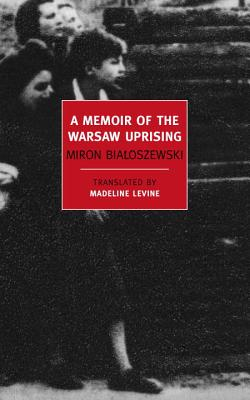 Image for A Memoir of the Warsaw Uprising (New York Review Books Classics)