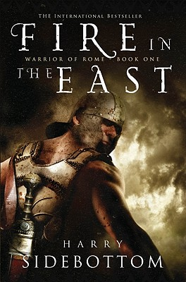 Image for Fire in the East: Book One of Warrior of Rome
