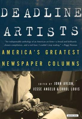 Image for Deadline Artists: America's Greatest Newspaper Columns