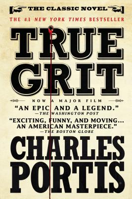 True Grit: Movie Tie-In Edition, Charles Portis