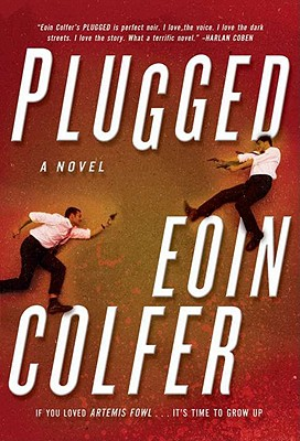 Image for Plugged: A Novel