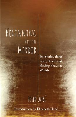 Image for Beginning With The Mirror