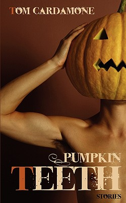 Image for PUMPKIN TEETH STORIES